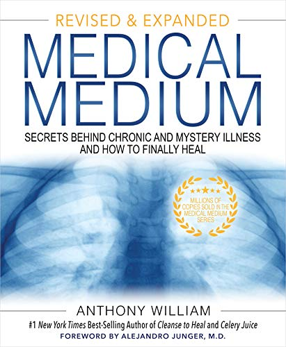 Compare Textbook Prices for Medical Medium: Secrets Behind Chronic and Mystery Illness and How to Finally Heal Revised and Expanded Edition Revised, Expanded Edition ISBN 9781401962876 by William, Anthony