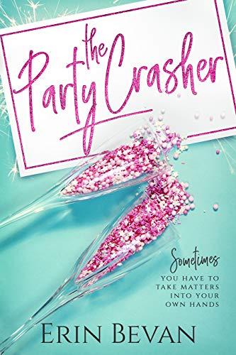 The Party Crasher: Novella