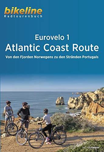 Eurovelo 1 - Atlantic Coast Route: Von den Fjorden Norwegens zu den Stränden Portugals, 11.137 km, 1:500.000 (Bikeline Radtourenbücher)