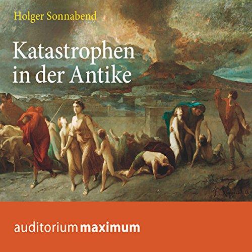 Katastrophen in der Antike audiobook cover art