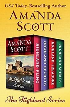 The Highland Series: Highland Fling, Highland Secrets, Highland Treasure, and Highland Spirits by [Amanda Scott]