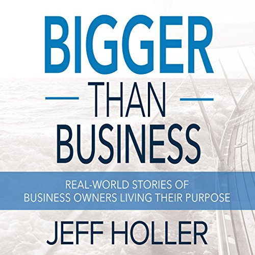 Bigger Than Business audiobook cover art