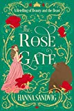The Rose Gate: A Retelling of Beauty and the Beast (Faerie Tale Romances)