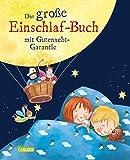 """Das große Einschlaf-Buch: mit """"Gutenacht-Garantie"""" - Lisa Golze"""