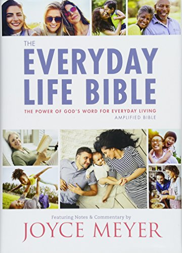 Compare Textbook Prices for The Everyday Life Bible: The Power of God's Word for Everyday Living  ISBN 9781478922957 by Meyer, Joyce