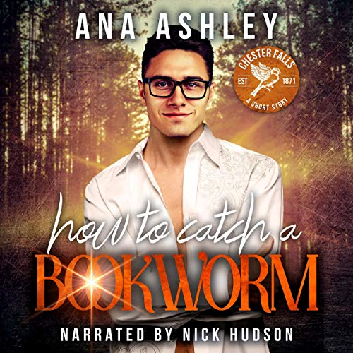How to Catch a Bookworm Audiobook By Ana Ashley cover art