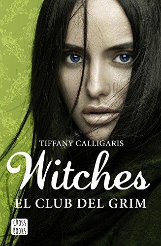 Witches 2. El club del Grim: Witches 2 (Crossbooks)