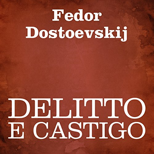 Delitto e castigo [Crime and Punishment] audiobook cover art
