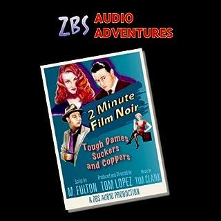 2-Minute Film Noir audiobook cover art