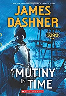 A Mutiny in Time (Infinity Ring, Book 1)