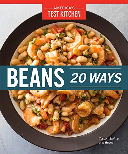 Beans 20 Ways by [America's Test Kitchen]