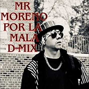 Por la Mala D-Mix