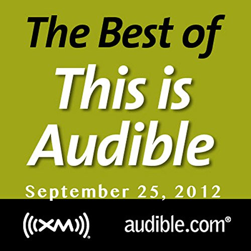 The Best of This Is Audible, September 25, 2012 cover art