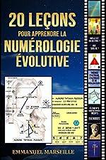 20 leçons pour apprendre la numérologie évolutive d'Emmanuel Marseille