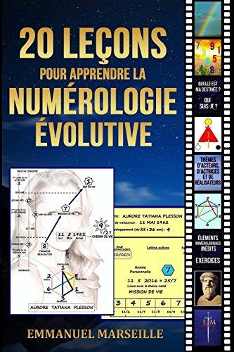 20 leçons pour apprendre la numérologie évolutive