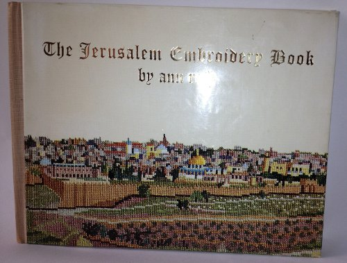 Buy The Jerusalem embroidery book;: Eighteen memorable sites of Jerusalem in full color with descriptions and detailed instructions for cross-stitching,