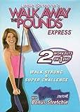 Walk Away the Pounds Express