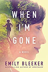 When I'm Gone, novel, Kindle edition, Emily Bleeker