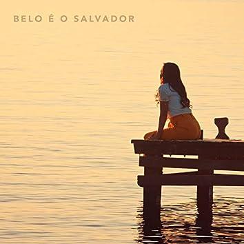 Belo É o Salvador