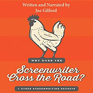Why Does the Screenwriter Cross the Road? cover art
