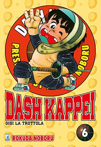 Dash Kappei. Gigi la trottola (Vol. 6)