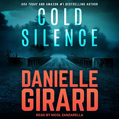 Cold Silence Audiobook By Danielle Girard cover art