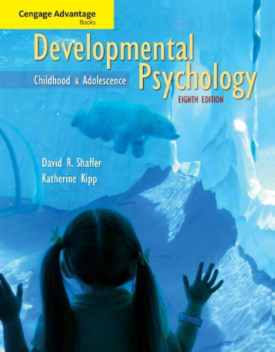 Study Guide for Shaffer/Kipp's Developmental Psychology: Childhood and Adolescence, 8th