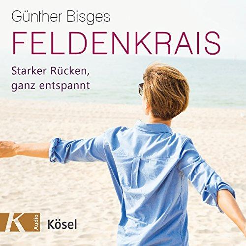 Feldenkrais: Starker Rücken, ganz entspannt audiobook cover art