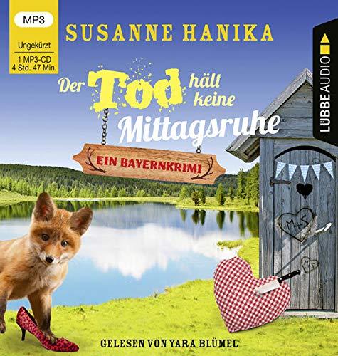 Der Tod hält keine Mittagsruhe: Sofia und die Hirschgrund-Morde - Bayernkrimi Teil 3. Ungekürzt.