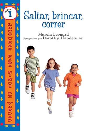 Saltar, Brincar, Correr (Lecturas Para Ninos De Verdad - Nivel 1/Real Kids Readers - Level 1)