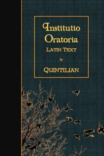 Institutio Oratoria: Latin Text