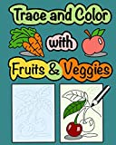 Trace and Color with Fruits & Veggies