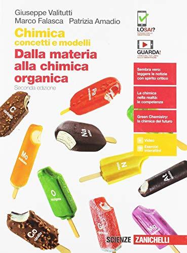 Chimica: concetti e modelli. Dalla materia alla chimica organica. Per le Scuole superiori. Con e-book. Con espansione online