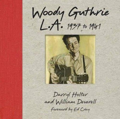Price comparison product image Woody Guthrie L.A. 1937 to 1941