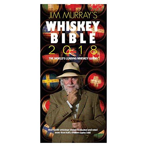 JIM MURRAYS WHISKEY BIBLE 2018 (Jim Murray\'s Whisky Bible)