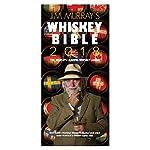 Jim Murray's Whiskey Bible 2018 - The World's Leading Whiskey Guide de Jim Murray