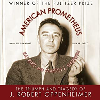 American Prometheus     The Triumph and Tragedy of J. Robert Oppenheimer              De :                                                                                                                                 Kai Bird,                                                                                        Martin J. Sherwin                               Lu par :                                                                                                                                 Jeff Cummings                      Durée : 26 h et 30 min     Pas de notations     Global 0,0