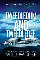 Tweedledum and Tweedledee (Emma Frost Mystery)