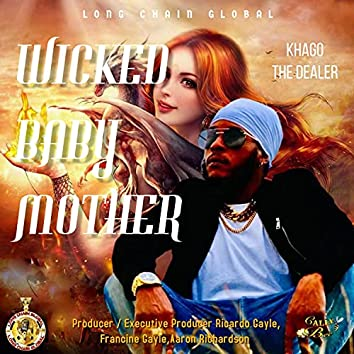 Wicked Baby Mother