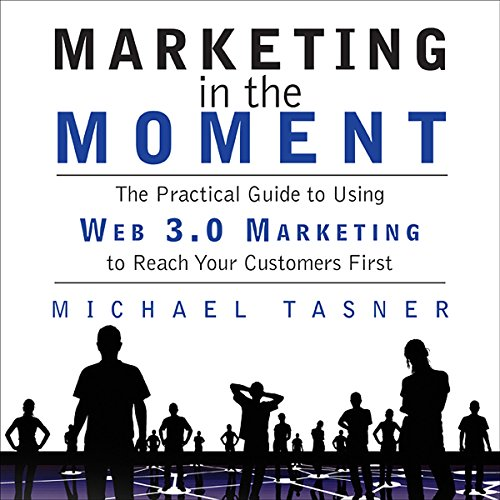 Marketing in the Moment audiobook cover art