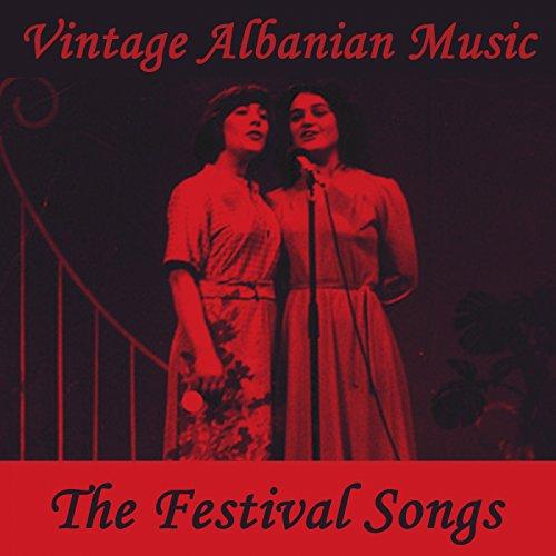 Vintage Albanian Music - The Festival Songs