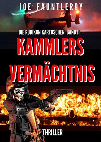 Kammlers Vermächtnis: Die Rubikon Kartuschen II
