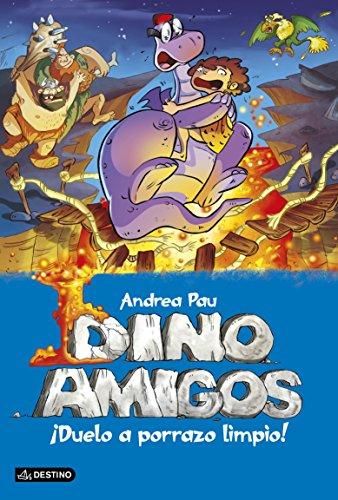 ¡Duelo a porrazo limpio!: Dinoamigos 5 (Spanish Edition)