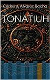 TONATIUH