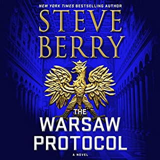 The Warsaw Protocol     Cotton Malone, Book 15              By:                                                                                                                                 Steve Berry                           Length: 10 hrs and 55 mins     Not rated yet     Overall 0.0