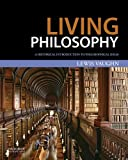 Living Philosophy: A Historical Introduction to Philosophical Ideas
