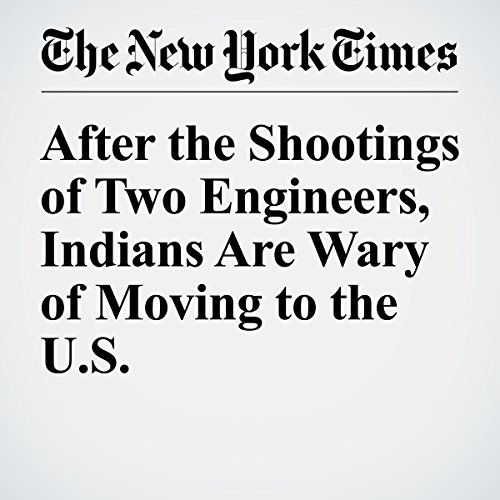 After the Shootings of Two Engineers, Indians Are Wary of Moving to the U.S. copertina