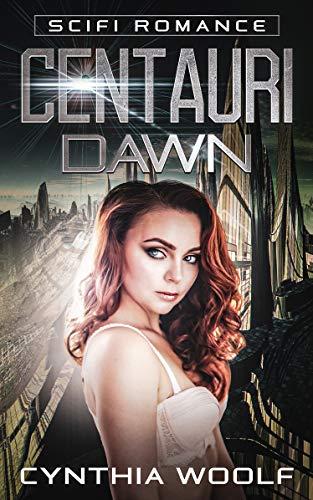 Book: Centauri Dawn by Cynthia Woolf