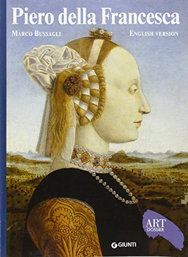 Piero Della Francesca (Art Dossier Series)