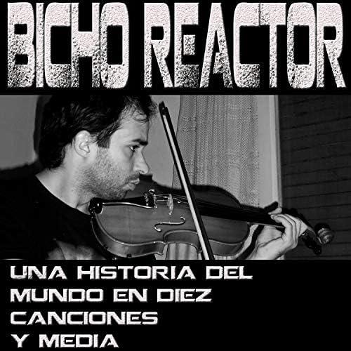 Bicho Reactor
